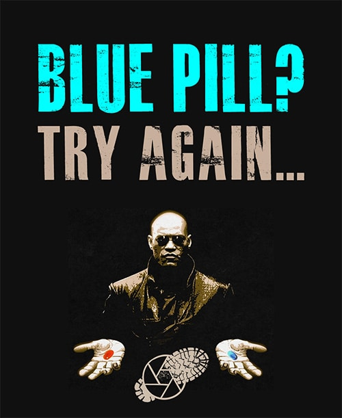 Morhpeus blue pill. The Matrix, 1999.